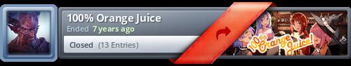 http://www.steamgifts.com/giveaway/M7eV1/100-orange-juice/signature.png