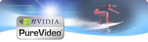 http://www.nvidia.com/docs/CP/11033/purevideo_header.jpg