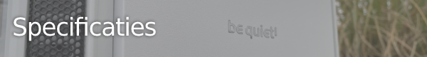 http://techgaming.nl/image_uploads/reviews/bequiet!-Silent-Base-802/specificaties.png