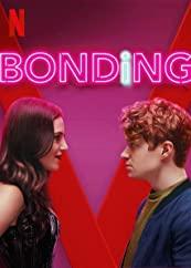 Bonding (2018–)