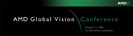 AMD Global Vision 2005