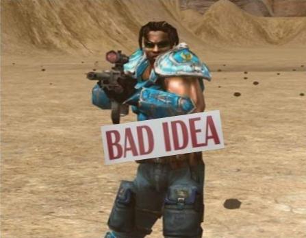 Unreal Tournament bad idea