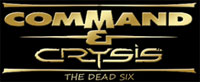 Command & Crysis: The Dead Six