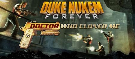 Duke Nukem Forever - The Doctor Who Cloned Me
