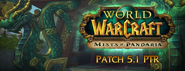World of Warcraft Patch 5.1 PTR
