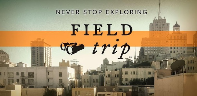 Google Field Trip