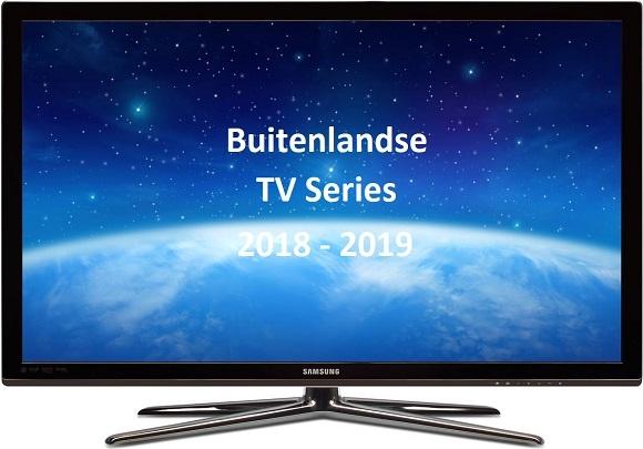 Buitenlandse TVSeries 2018-2019