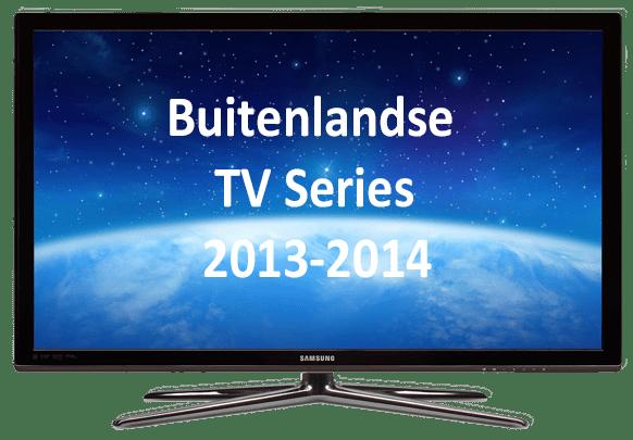 Buitenlandse TV Series 2013-2014