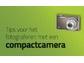 Goedkoopste Tips voor het fotograferen met een compact camera