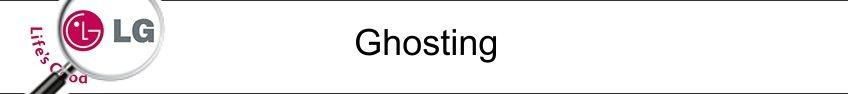 6. Ghosting