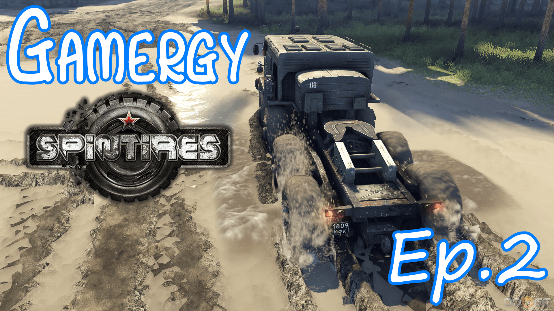 Spintires Ep.2