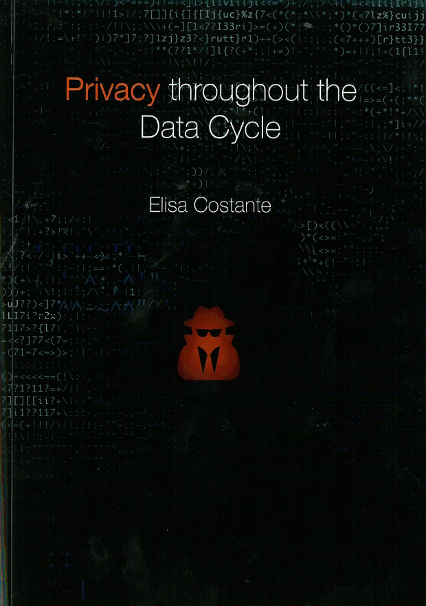 Privacy throughout the data cycle elisa costante tue