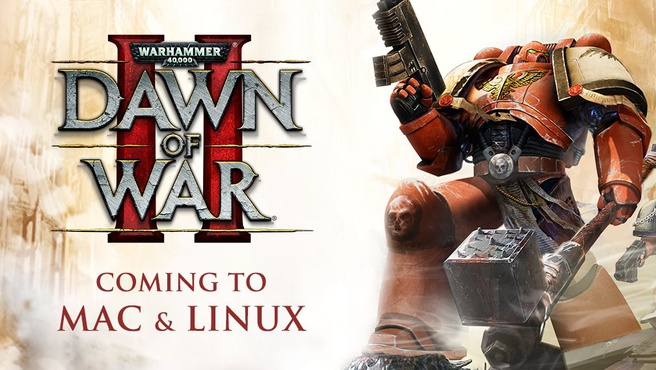 Warhammer 40.000: Dawn of War II komt naar Linux en Mac